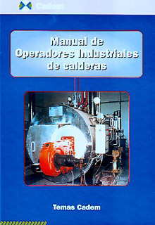 Manual practico del operador de calderas industriales ebook.